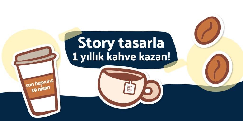 Story tasarla, 1 yıllık kahve kazan